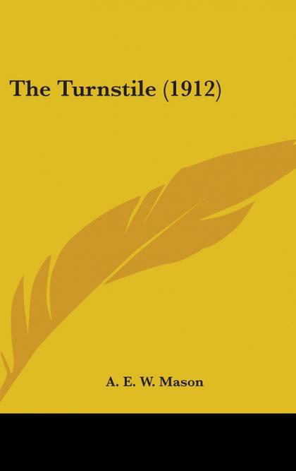 THE TURNSTILE (1912)
