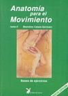 ANATOMIA PARA EL MOVIMIENTO-2  BASES DE EJERCICIOS. BASES DE EJERCICIOS