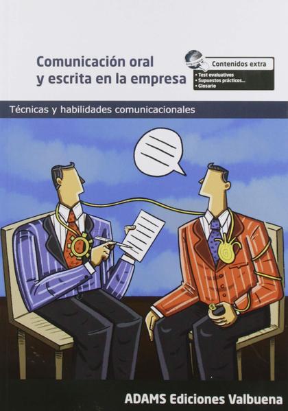 COMUNICACIÓN ORAL Y ESCRITA EN LA EMPRESA.