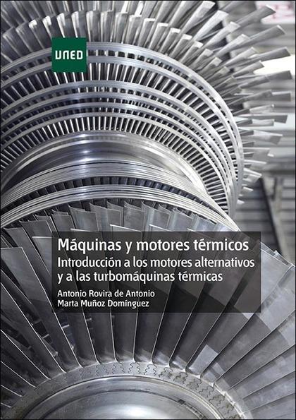 MÁQUINAS Y MOTORES TÉRMICOS: INTRODUCCIÓN A LOS MOTORES ALTERNATIVOS