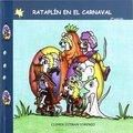 RATAPLÍN EN EL CARNAVAL.