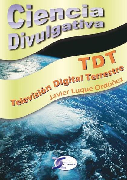 TDT, TELEVISIÓN DIGITAL TERRESTRE