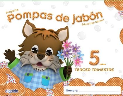 POMPAS DE JABÓN 5 AÑOS. 3º TRIMESTRE. PROYECTO EDUCACIÓN INFANTIL 2º CICLO.