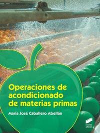 OPERACIONES DE ACONDICIONADO DE MATERIAS PRIMAS