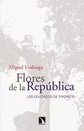 FLORES DE LA REPÚBLICA. LOS OLVIDADOS DE PIKOKETA