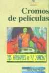 CROMOS DE PELÍCULAS