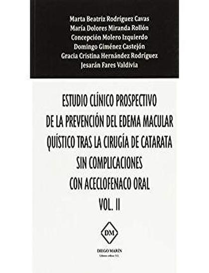 ESTUDIO CLINICO PROSPECTIVO DE LA PREVENCION DEL EDEMA MACULAR QUISTICO TRAS LA.