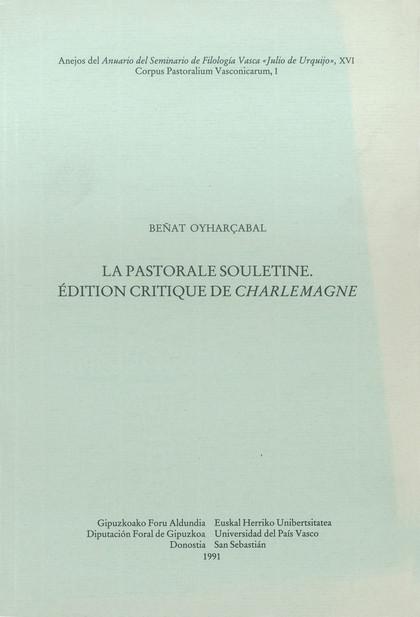 LA PASTORALE SOULETINE : ÉDITION CRITIQUE DE ´CHARLEMAGNE´
