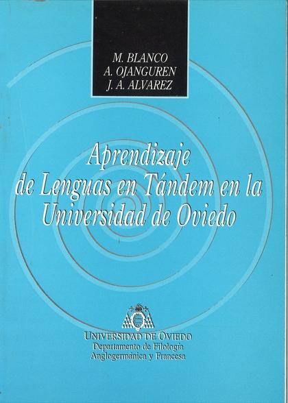 APRENDIZAJE DE LENGUAS EN TÁNDEM EN LA UNIVERSIDAD DE OVIEDO