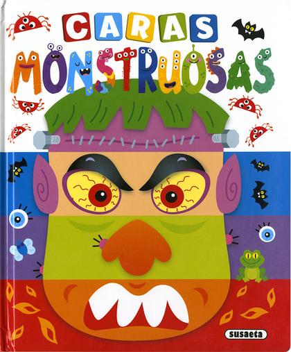 CARAS MONSTRUOSAS