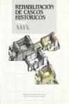 REHABILITACION CASCOS HISTORICOS