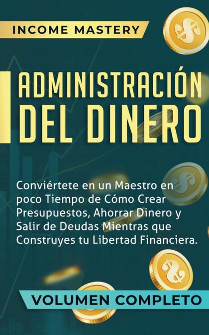 ADMINISTRACIÓN DEL DINERO