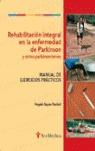 REHABILITACIÓN INTEGRAL EN LA ENFERMEDAD DE PARKINSON Y OTROS PARKINSO