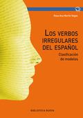 LOS VERBOS IRREGULARES DEL ESPAÑOL : CLASIFICACIÓN DE MODELOS
