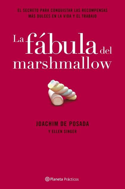 LA FÁBULA DEL MARSHMALLOW
