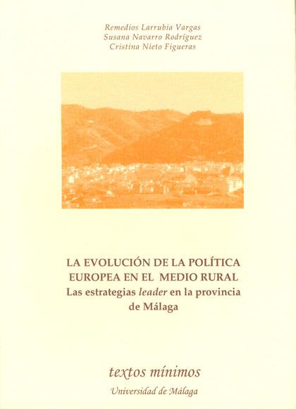LA EVOLUCIÓN DE LA POLÍTICA EUROPEA EN EL MEDIO RURAL: LAS ESTRATEGIAS