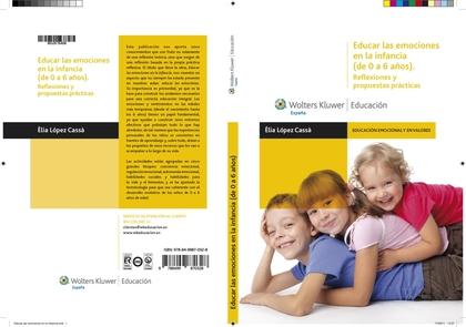 EDUCAR LAS EMOCIONES EN LA INFANCIA, DE 0 A 6 AÑOS : REFLEXIONES Y PROPUESTAS PRÁCTICAS