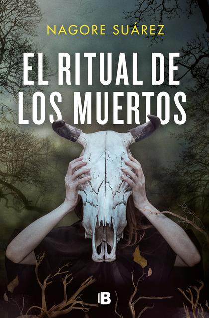 EL RITUAL DE LOS MUERTOS.