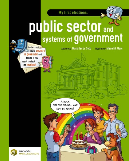 MY FIRST ELECTIONS: PUBLIC SECTOR AND SYSTEMS OF GOVERNMENT