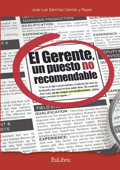 EL GERENTE, UN PUESTO NO RECOMENDABLE.
