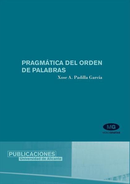 PRAGMÁTICA DEL ORDEN DE PALABRAS
