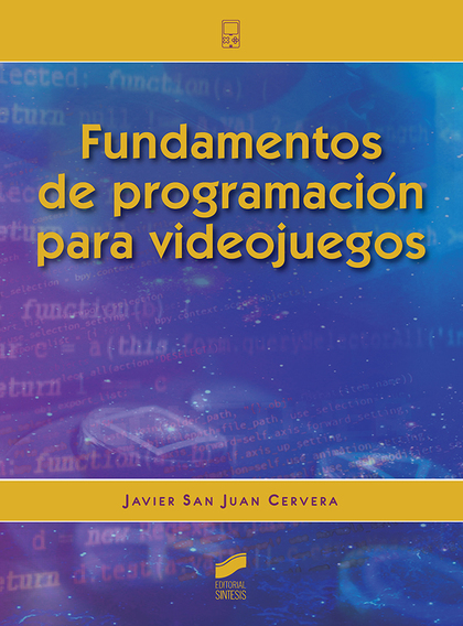 FUNDAMENTOS DE PROGRAMACIÓN PARA VIDEOJUEGOS.