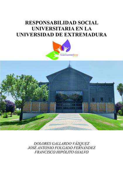 RESPONSABILIDAD SOCIAL UNIVERSITARIA EN LA UNIVERSIDAD DE EXTREMADURA.