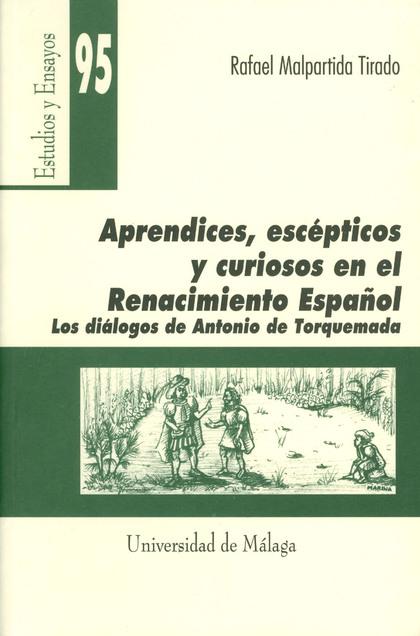 APRENDICES, ESCÉPTICOS Y CURIOSOS EN EL REANCIMIENTO ESPAÑOL: LOS DIÁL
