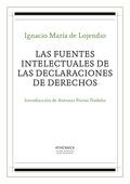 LAS FUENTES INTELECTUALES DE LAS DECLARACIONES DE DERECHOS.