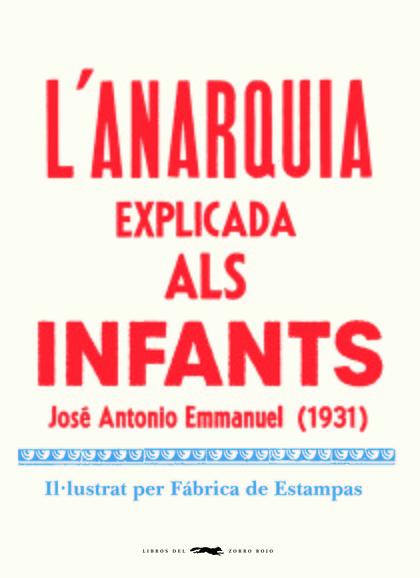 L´ANARQUIA EXPLICADA ALS INFANTS