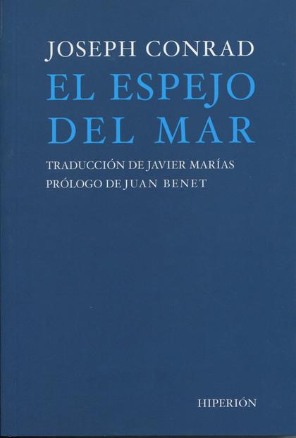 EL ESPEJO DEL MAR. RECUERDOS E IMPRESIONES