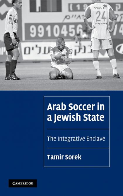 ARAB SOCCER IN A JEWISH STATE