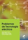 PROBLEMAS DE TECNOLOGÍA ELÉCTRICA