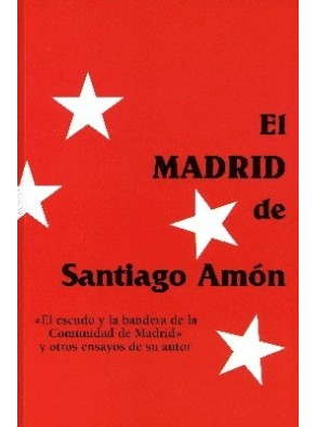 EL MADRID DE SANTIAGO AMÓN