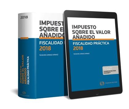 FISCALIDAD PRÁCTICA 2018. IMPUESTO SOBRE EL VALOR AÑADIDO (DÚO).