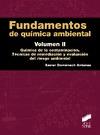 FUNDAMENTOS DE QUÍMICA AMBIENTAL : QUÍMICA DE LA CONTAMINACIÓN : TÉCNICAS DE REMEDIACIÓN Y EVAL