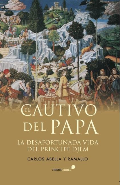 EL CAUTIVO DEL PAPA.