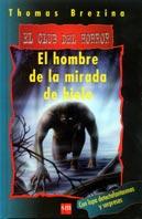 EL HOMBRE DE LA MIRADA DE HIELO