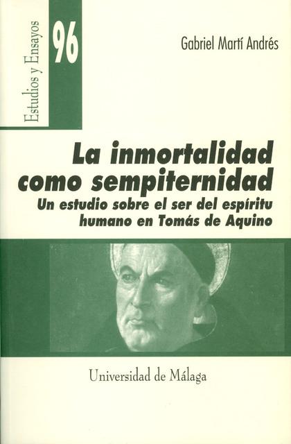 LA INMORTALIDAD COMO SEMPITERNIDAD: UN ESTUDIO SOBRE EL SER DEL ESPÍRI