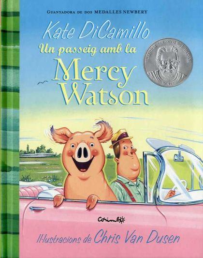 UN PASSEIG DE LA MERCY WATSON.