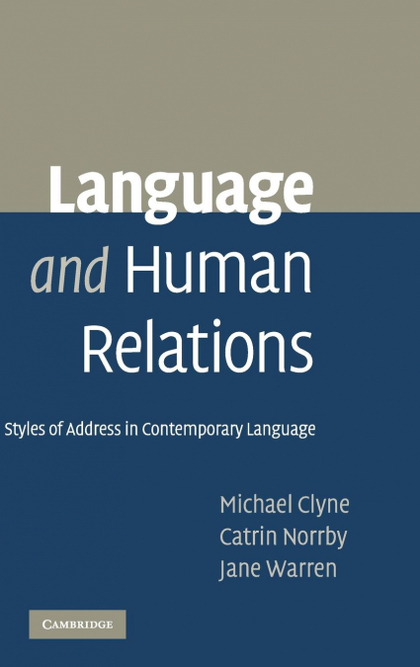 LANGUAGE AND HUMAN RELATIONS