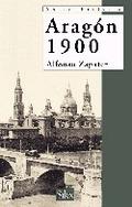 ARAGÓN 1900