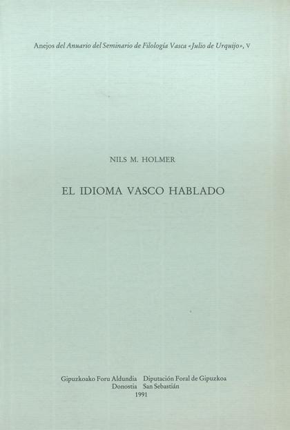 EL IDIOMA VASCO HABLADO : UN ESTUDIO DE DIALECTOLOGÍA EUSKÉRICA