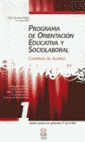 PROGRAMA DE ORIENTACIÓN EDUCATIVA Y SOCIOLABORAL I