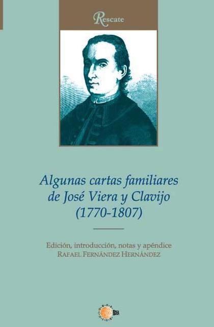 ALGUNAS CARTAS FAMILIARES DE JOSÉ VIERA Y CLAVIJO