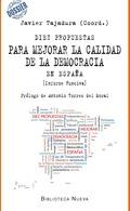 DIEZ PROPUESTAS PARA MEJORAR LA CALIDAD DE DEMOCRACIA EN ESPAÑA : INFORME FUNCIVA