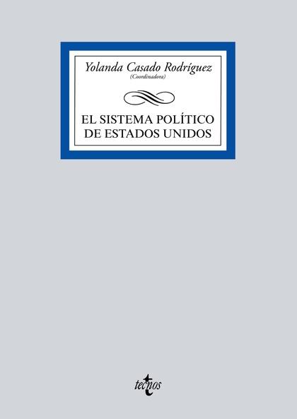 EL SISTEMA POLÍTICO DE ESTADOS UNIDOS.