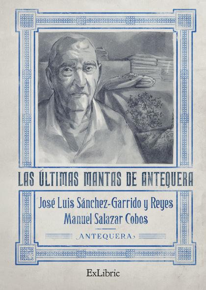 LAS ÚLTIMAS MANTAS DE ANTEQUERA.