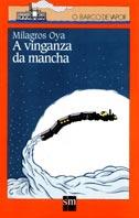 A VINGANZA DA MANCHA