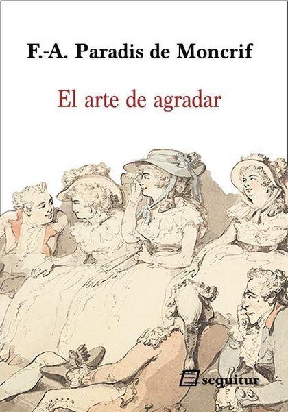 EL ARTE DE AGRADAR.